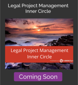 The Basalt Group - Legal Project Management Inner Circle