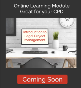 Introduction to Legal Project Management - Online Learning Module